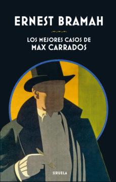 Descargar audiolibros gratis para iPhone LOS MEJORES CASOS DE MAX CARRADOS 9788417151188 PDB en español