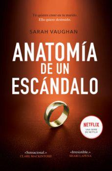 anatomía de un escándalo (ebook)-sarah vaughan-9788417167288