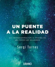 un puente a la realidad (ebook)-sergi torres-9788417180188