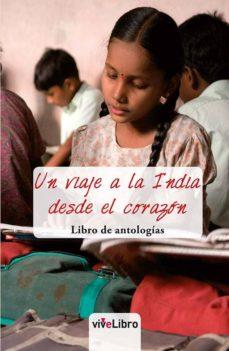 Ebook descarga gratuita archivo jar UN VIAJE A LA INDIA DESDE EL CORAZON 9788417392888 de DESCONOCIDO (Spanish Edition)