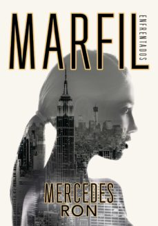 Descargar Ebook para microprocesador gratis MARFIL (ENFRENTADOS 1) in Spanish FB2 MOBI de MERCEDES RON