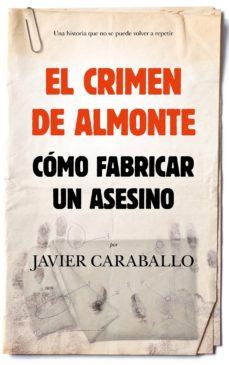 el crimen de almonte-javier caraballo-9788417797188