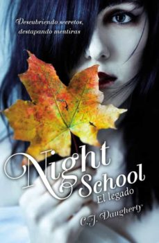 Descarga gratuita de libros de audio android. NIGHT SCHOOL. EL LEGADO de C.J. DAUGHERTY (Spanish Edition) PDB 9788420414188