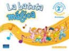 la batuta magica: musica. actividades  (2º educacion primaria)-pilar pascual mejia-9788420543888