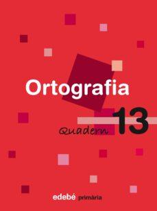 Cronouno.es Quadern Ortografia 13 5º Educacio Primaria Ed 2009 Image
