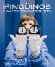 Google descargar libros electrónicos gratis nook PINGUINOS: UNA COLECCION DE PUNTO en español MOBI 9788425232688
