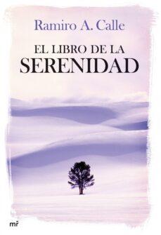 el libro de la serenidad-ramiro calle-9788427033788