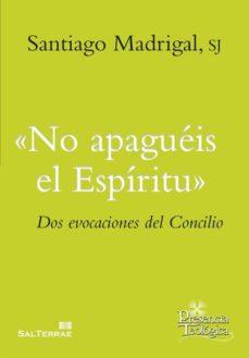 no apagueis el espiritu-santiago madrigal-9788429325188