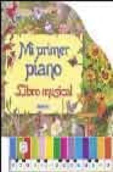 Enmarchaporlobasico.es Mi Primer Piano. Libro Musical Image