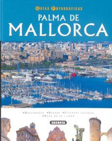 Eldeportedealbacete.es Palma De Mallorca (Guias Fotograficas) Image