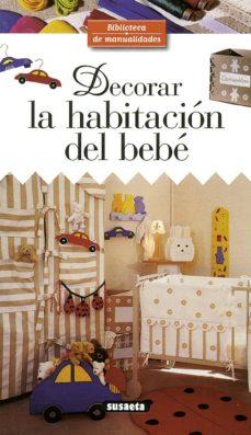Descarga libros gratis para ipad 2 DECORAR LA HABITACION DEL BEBE