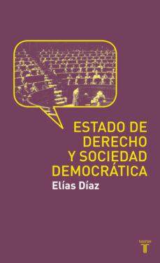 el estado de derecho y sociedad democratica-elias diaz garcia-9788430608188
