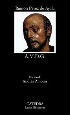 a. m. d. g. (2ª ed.)-ramon perez de ayala-9788437603988
