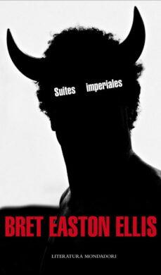 suites imperiales-bret easton ellis-9788439723288