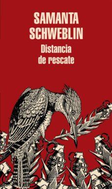 Descargar libros de google books pdf mac DISTANCIA DE RESCATE  en español de SAMANTA SCHWEBLIN