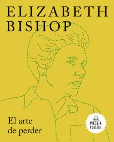 Descarga gratuita de ebooks móviles EL ARTE DE PERDER de ELIZABETH BISHOP 9788439735588 DJVU PDF ePub in Spanish