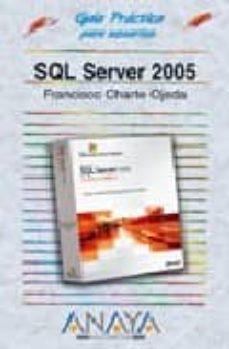Descargar SQL SERVER 2005 gratis pdf - leer online