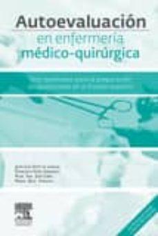 Descargar audiolibros gratis m4b AUTOEVALUACION EN ENFERMERIA MEDICO-QUIRURGICA: TEST RAZONADOS PARA LA PREPARACION DEL ACCESO POR VIA EXCEPCIONAL AL TITULO DE  ESPECIALISTA MOBI PDB DJVU (Literatura española) de J. L. SOTO DE LANUZA 9788445826188