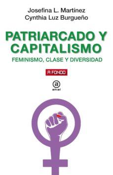 Libros en línea descargables PATRIARCADO Y CAPITALISMO: FEMINISMO, CLASE Y DIVERSIDAD iBook 9788446047988 (Literatura española)