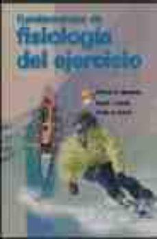 Bressoamisuradi.it Fundamentos De Fisiologia Del Ejercicio (2ª Ed.) Image