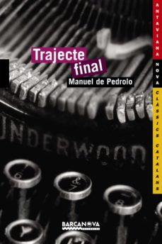 trajecte final-manuel de pedrolo-9788448919788