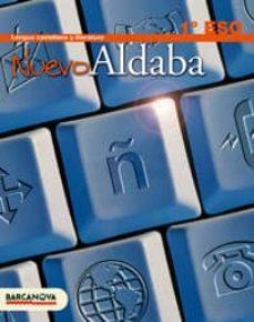 Descargar LENGUA CASTELLANA 1 ESO NUEVO ALDABA gratis pdf - leer online