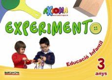 Curiouscongress.es Axioma Matemàtiques 3 Años Educacion Infantil 3-5 Años Experiment O Cataluña/ Islas Baleares Catalan Ed. 2018 Image