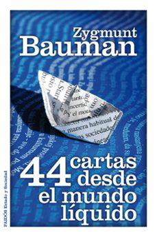 44 cartas desde el mundo liquido-zygmunt bauman-9788449325588