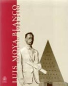 Viamistica.es Luis Moya Blanco. Arquitecto 1904-1990 Image