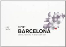 Concursopiedraspreciosas.es Connection Export Barcelona: Social Housing In Urban Context Image