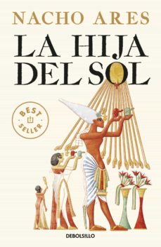 Descargas gratuitas de libros electrónicos de audio LA HIJA DEL SOL ePub DJVU 9788466343688 de NACHO ARES en español