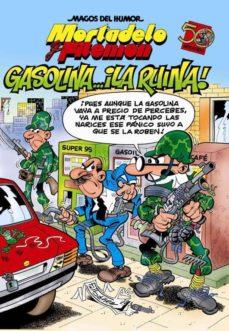 magos del humor nº 124: gasolina ¡la ruina!-francisco ibañez-9788466636988