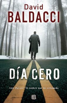Descargas de libros para ipads DIA CERO (SAGA JOHN PULLER 1) (Spanish Edition) ePub MOBI de DAVID BALDACCI