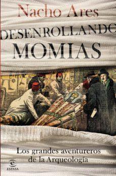desenrollando momias-nacho ares-9788467053388
