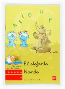 el elefante nando: a, e, i, o, u y-carmen gil-9788467547788