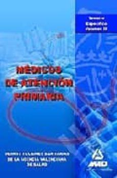Upgrade6a.es Medicos De Atencion Primaria De Instituciones Sanitarias De La Ag Encia Valenciana De Salud. Temario Especifico. Volumen Iii Image