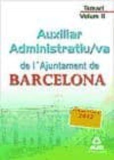 Geekmag.es Auxiliar Administratiu/va De L´ajuntament De Barcelona. Temari. V Olum Ii Image