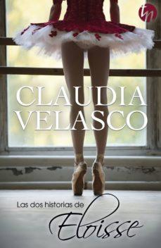 Descargas gratuitas para libros kindle LAS DOS HISTORIAS DE ELOISSE en español