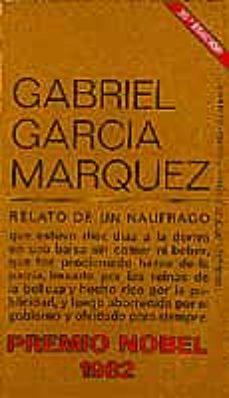 relato de un naufrago (25ª ed.)-gabriel garcia marquez-9788472230088