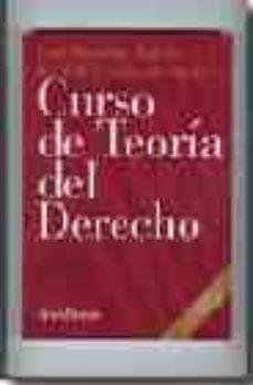 Descargar CURSO DE TEORIA DEL DERECHO gratis pdf - leer online