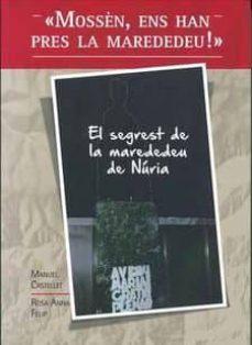 Inmaswan.es El Segrest De La Marededeu De Núria Image