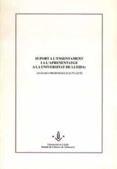 Suport A L Ensenyament I A L Aprenentatge A La Universitat De Lleida Ebook Descargar Libro Pdf O Epub 9788484098188