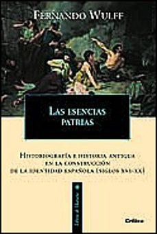 Chapultepecuno.mx Las Esencias Patrias: Historiografia E Historia Antigua En La Con Struccion De La Identidad Española (Xvi-xx) Image