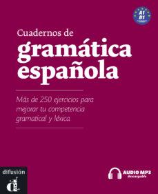 cuadernos de gramatica española a1+b1 (incluye cd)-9788484438588