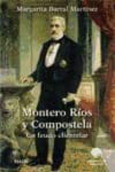 MONTERO RIOS Y COMPOSTELA - MARGARITA BARRAL MARTINEZ  