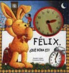 Vinisenzatrucco.it Felix, ¿Que Hora Es? Image