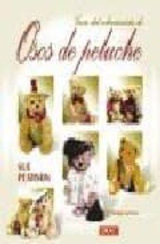 Descargar libros google libros mac GUIA DEL COLECCIONISTA DE OSOS DE PELUCHE 9788488893888