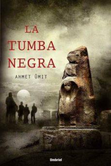 la tumba negra-ahmet umit-9788489367388