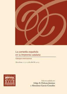 la comedia española en la imprenta catalana-9788490440988