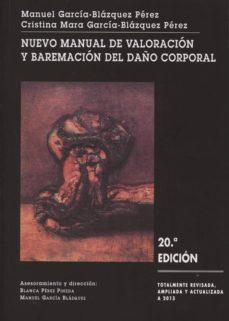 Valentifaineros20015.es Nuevo Manual De Valoracion Y Baremacion Del Daño Corporal (20ª Ed ) Image